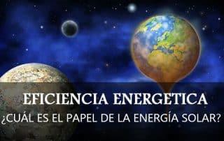 La energía solar en la eficiencia energética
