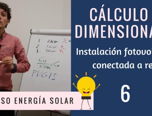 [VIDEOCURSO 6] Dimensionado y cálculo de instalaciones fotovoltaicas conectadas a red