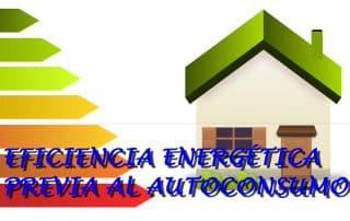 Eficiencia energética previa al autconsumo