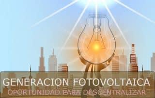 Generación fotovoltaica descentralizada