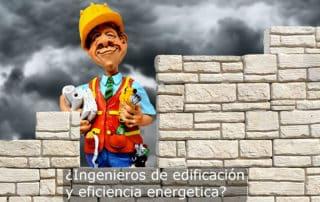 Ingenieros de edificación y eficiencia energética